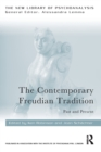 The Contemporary Freudian Tradition : Past and Present - Book
