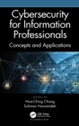 Cybersecurity for Information Professionals : Concepts and Applications - Book