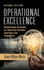 Operational Excellence : Breakthrough Strategies for Improving Customer Experience and Productivity - Book