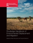 Routledge Handbook of Environmental Displacement and Migration - Book