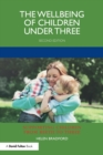 The Wellbeing of Children under Three - Book