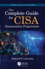 The Complete Guide for CISA Examination Preparation - Book