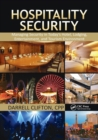 Hospitality Security : Managing Security in Today's Hotel, Lodging, Entertainment, and Tourism Environment - Book