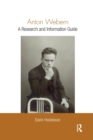 Anton Webern : A Research and Information Guide - Book