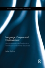 Language, Corpus and Empowerment : Applications to deaf education, healthcare and online discourses - Book