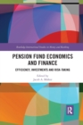 Pension Fund Economics and Finance : Efficiency, Investments and Risk-Taking - Book