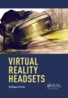 Virtual Reality Headsets - A Theoretical and Pragmatic Approach - Book