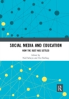 Social Media and Education : Now the Dust Has Settled - Book