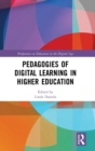 Pedagogies of Digital Learning in Higher Education - Book