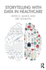 Storytelling with Data in Healthcare - Book