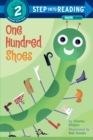 One Hundred Shoes : Step Into Reading 2 - Book