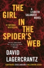 The Girl in the Spider's Web : A Lisbeth Salander novel, continuing Stieg Larsson's Millennium Series - eBook