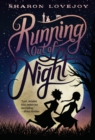 Running Out Of Night - Book
