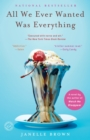 All We Ever Wanted Was Everything - eBook