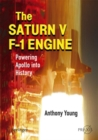 The Saturn V F-1 Engine : Powering Apollo into History - eBook