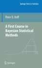 A First Course in Bayesian Statistical Methods - Book
