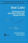 Stat Labs : Mathematical Statistics Through Applications - Book