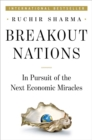 Breakout Nations : In Pursuit of the Next Economic Miracles - Book