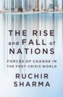 The Rise and Fall of Nations - Forces of Change in the Post-Crisis World - Book