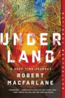 Underland - A Deep Time Journey - Book