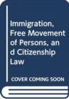 IMMIGRATION FREE MOVEMENT OF PERSONS & C - Book