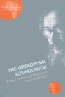 The Grotowski Sourcebook - Book