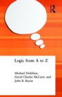 Logic from A to Z : The Routledge Encyclopedia of Philosophy Glossary of Logical and Mathematical Terms - Book