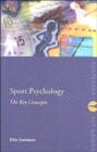 Sport and Exercise Psychology: The Key Concepts - Book