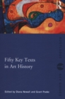 Fifty Key Texts in Art History - Book