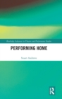 Performing Home - Book