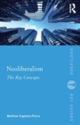 Neoliberalism : The Key Concepts - Book
