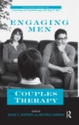 Engaging Men in Couples Therapy - Book
