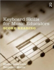 Keyboard Skills for Music Educators: Score Reading - Book