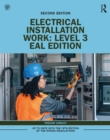 Electrical Installation Work: Level 3 : EAL Edition - eBook