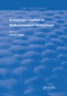 Endoscopic Control Of Gastrointestinal Hemorrhage - eBook