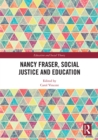Nancy Fraser, Social Justice and Education - eBook