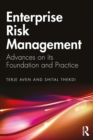 Enterprise Risk Management : Advances on its Foundation and Practice - eBook