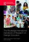 The Routledge International Handbook of Research on Dialogic Education - eBook