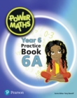 Power Maths Year 6 Pupil Practice Book 6A - Book