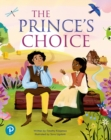 Bug Club Shared Reading: The Prince's Choice (Reception) - Book
