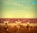 Fire on the Track : Betty Robinson and the Triumph of the Early Olympic Women - eAudiobook