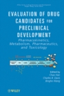 Evaluation of Drug Candidates for Preclinical Development : Pharmacokinetics, Metabolism, Pharmaceutics, and Toxicology - Book