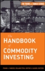 The Handbook of Commodity Investing - Book