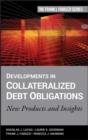 Developments in Collateralized Debt Obligations : New Products and Insights - Book