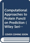 Computational Approaches to Protein Function Prediction : Automated Techniques - Book