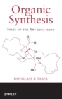 Organic Synthesis : State of the Art 2005-2007 - Book