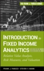 Introduction to Fixed Income Analytics : Relative Value Analysis, Risk Measures and Valuation - Book