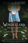 Alice in Wonderland and Philosophy : Curiouser and Curiouser - eBook