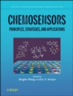 Chemosensors : Principles, Strategies, and Applications - Book