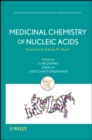 Medicinal Chemistry of Nucleic Acids - Book